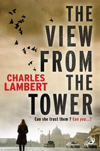 Cover of The View from the Tower by Charles Lambert